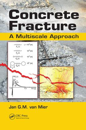 Concrete Fracture: A Multiscale Approach book cover