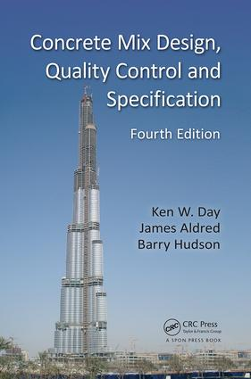 Concrete Mix Design, Quality Control and Specification: 4th Edition (Paperback) book cover