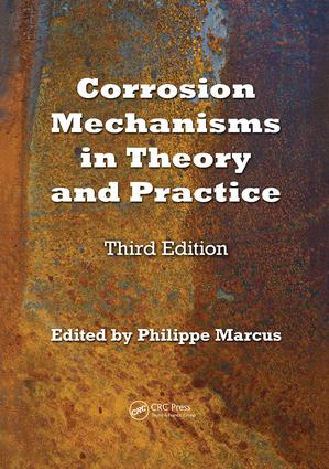 Corrosion Mechanisms in Theory and Practice: 3rd Edition (Paperback) book cover