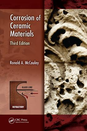 Corrosion of Ceramic Materials, Third Edition book cover