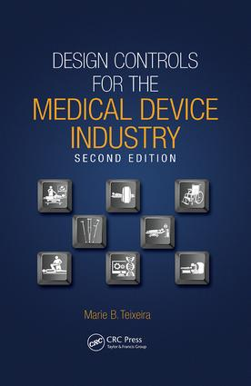 Design Controls for the Medical Device Industry: 2nd Edition (Paperback) book cover