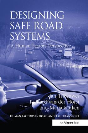 Designing Safe Road Systems: A Human Factors Perspective, 1st Edition (Paperback) book cover