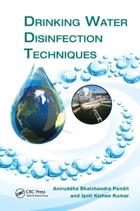 Drinking Water Disinfection Techniques: 1st Edition (Paperback) book cover
