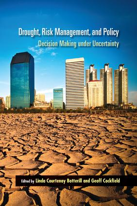 Drought, Risk Management, and Policy: Decision-Making Under Uncertainty book cover