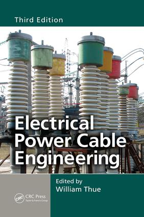 Electrical Power Cable Engineering: 3rd Edition (Paperback) book cover