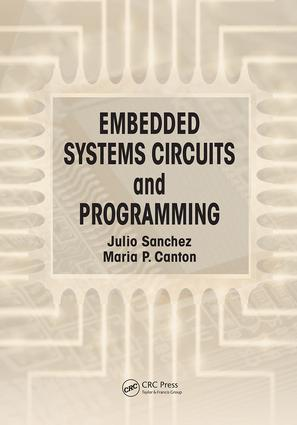 Embedded Systems Circuits and Programming: 1st Edition (Paperback) book cover