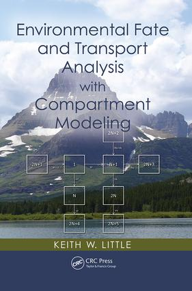 Environmental Fate and Transport Analysis with Compartment Modeling: 1st Edition (Paperback) book cover