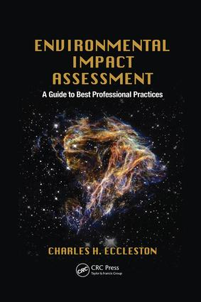 Environmental Impact Assessment: A Guide to Best Professional Practices, 1st Edition (Paperback) book cover