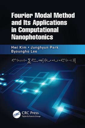Fourier Modal Method and Its Applications in Computational Nanophotonics: 1st Edition (Paperback) book cover