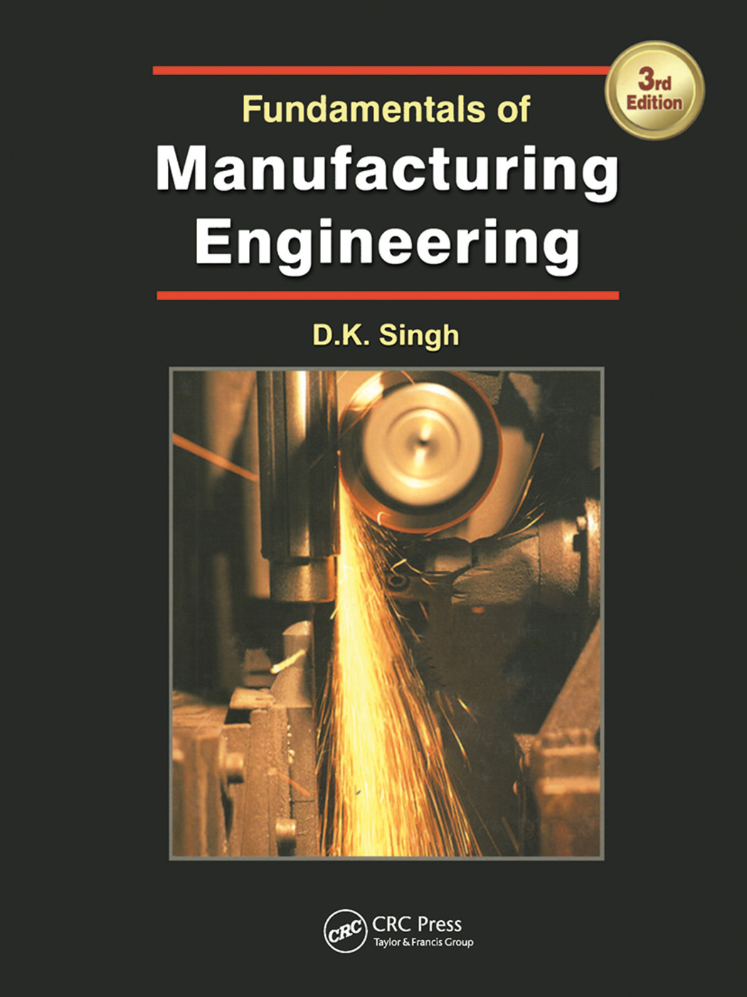 Fundamentals of Manufacturing Engineering, Third Edition: 3rd Edition (Paperback) book cover