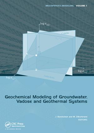Geochemical Modeling of Groundwater, Vadose and Geothermal Systems: 1st Edition (Paperback) book cover