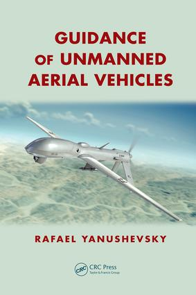 Guidance of Unmanned Aerial Vehicles: 1st Edition (Paperback) book cover