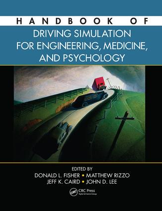 Handbook of Driving Simulation for Engineering, Medicine, and Psychology: 1st Edition (Paperback) book cover