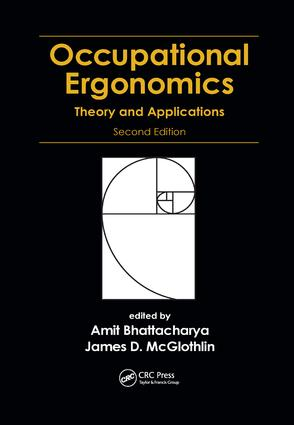 Occupational Ergonomics: Theory and Applications, Second Edition, 2nd Edition (Paperback) book cover