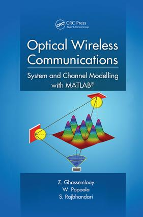 Optical Wireless Communications: System and Channel Modelling with MATLAB®, 1st Edition (Paperback) book cover