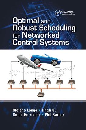 Optimal and Robust Scheduling for Networked Control Systems book cover