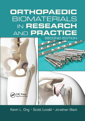 Orthopaedic Biomaterials in Research and Practice: 2nd Edition (Paperback) book cover