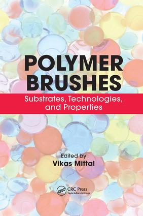 Polymer Brushes: Substrates, Technologies, and Properties, 1st Edition (Paperback) book cover