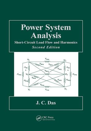 Power System Analysis: Short-Circuit Load Flow and Harmonics, Second Edition, 2nd Edition (e-Book) book cover