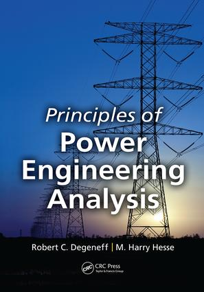 Principles of Power Engineering Analysis: 1st Edition (Paperback) book cover