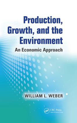 Production, Growth, and the Environment: An Economic Approach book cover