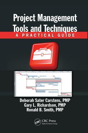 Project Management Tools and Techniques: A Practical Guide, 1st Edition (Paperback) book cover