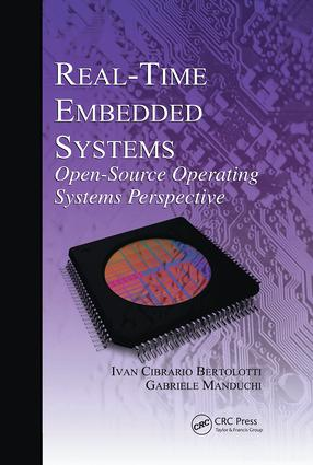 Real-Time Embedded Systems: Open-Source Operating Systems Perspective, 1st Edition (Paperback) book cover