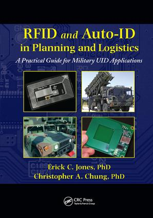 RFID and Auto-ID in Planning and Logistics: A Practical Guide for Military UID Applications, 1st Edition (Paperback) book cover