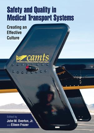 Safety and Quality in Medical Transport Systems: Creating an Effective Culture, 1st Edition (Paperback) book cover