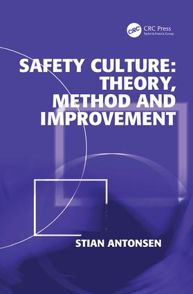 Safety Culture: Theory, Method and Improvement: 1st Edition (Paperback) book cover
