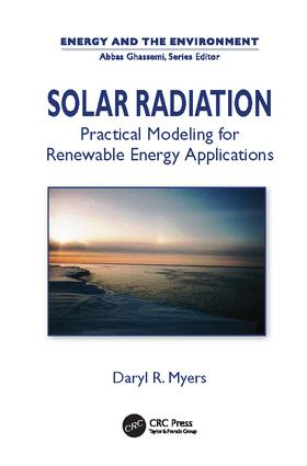 Solar Radiation: Practical Modeling for Renewable Energy Applications, 1st Edition (Paperback) book cover