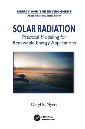 Solar Radiation: Practical Modeling for Renewable Energy Applications book cover