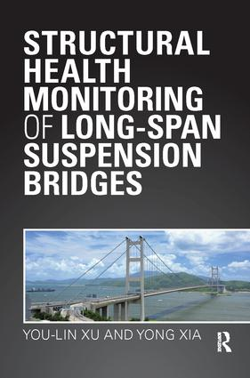 Structural Health Monitoring of Long-Span Suspension Bridges: 1st Edition (Paperback) book cover
