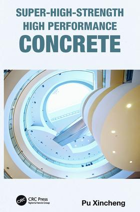 Super-High-Strength High Performance Concrete: 1st Edition (Paperback) book cover