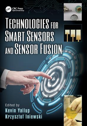 Technologies for Smart Sensors and Sensor Fusion: 1st Edition (Paperback) book cover