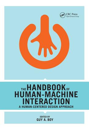The Handbook of Human-Machine Interaction: A Human-Centered Design Approach, 1st Edition (Paperback) book cover