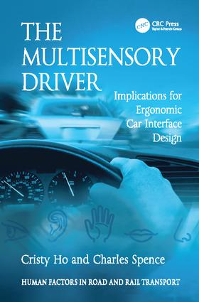 The Multisensory Driver: Implications for Ergonomic Car Interface Design book cover