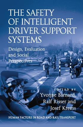 The Safety of Intelligent Driver Support Systems: Design, Evaluation and Social Perspectives book cover