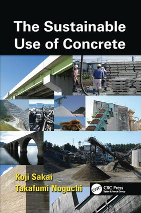The Sustainable Use of Concrete: 1st Edition (Paperback) book cover