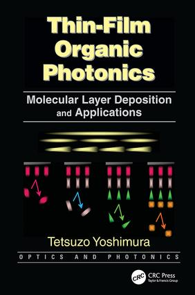 Thin-Film Organic Photonics: Molecular Layer Deposition and Applications, 1st Edition (Paperback) book cover