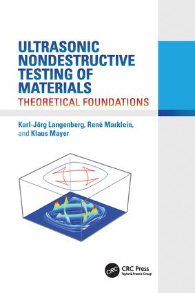 Ultrasonic Nondestructive Testing of Materials: Theoretical Foundations, 1st Edition (Paperback) book cover