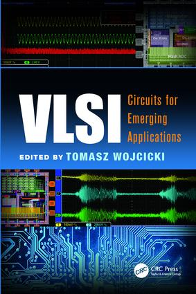 VLSI: Circuits for Emerging Applications book cover