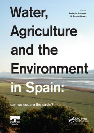 Water, Agriculture and the Environment in Spain: can we square the circle?: 1st Edition (Paperback) book cover