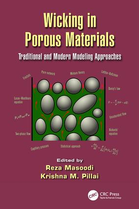 Wicking in Porous Materials: Traditional and Modern Modeling Approaches, 1st Edition (Paperback) book cover