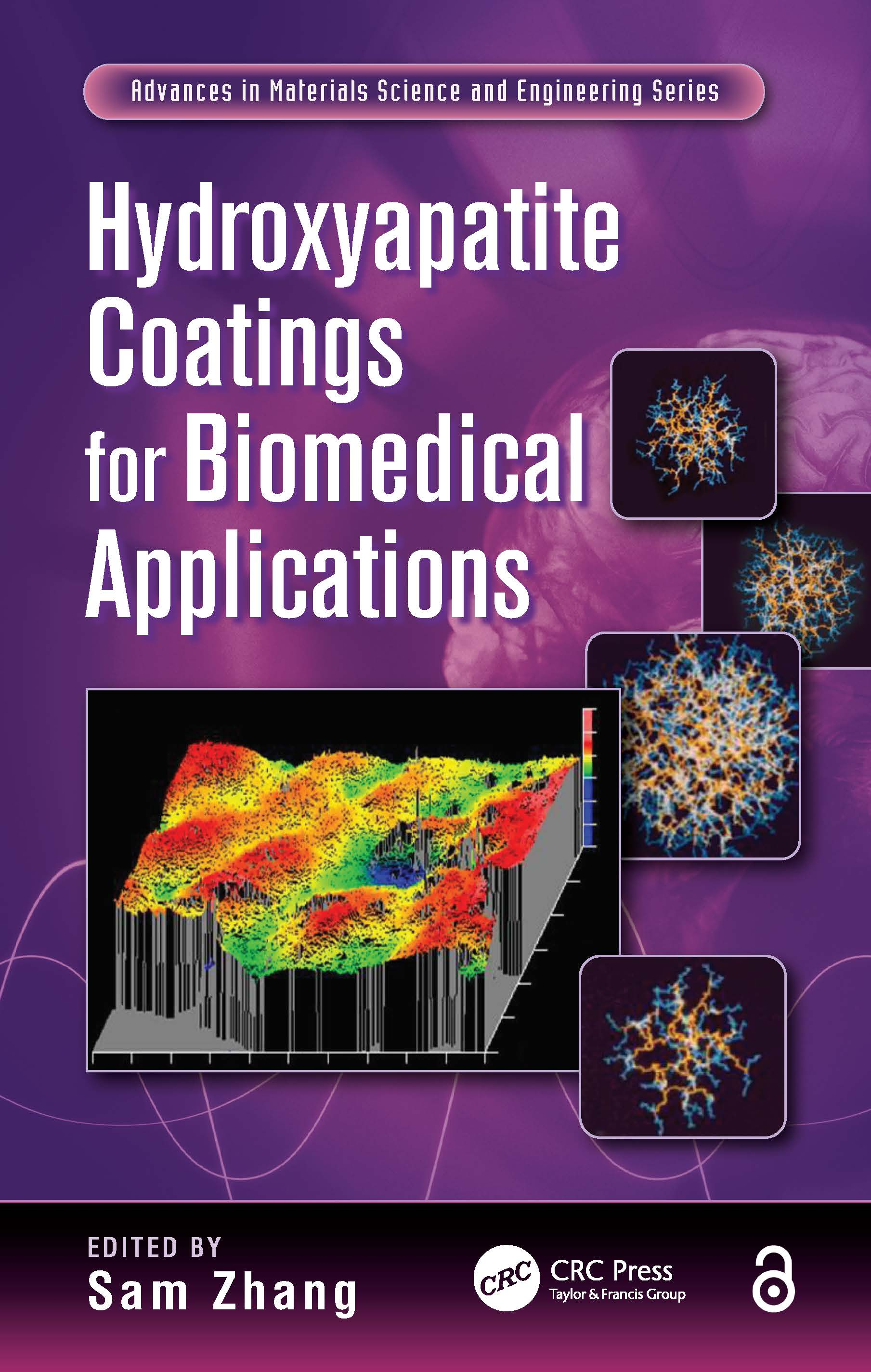 Hydroxyapatite Coatings for Biomedical Applications: 1st Edition (Paperback) book cover
