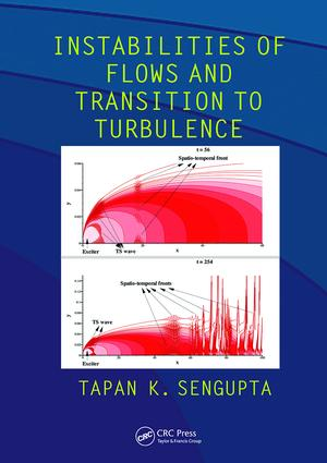 Instabilities of Flows and Transition to Turbulence: 1st Edition (Paperback) book cover