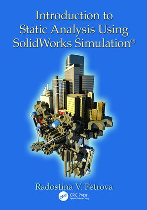 Introduction to Static Analysis Using SolidWorks Simulation: 1st Edition (Paperback) book cover
