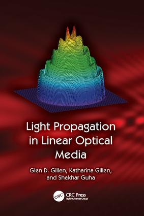 Light Propagation in Linear Optical Media: 1st Edition (Paperback) book cover