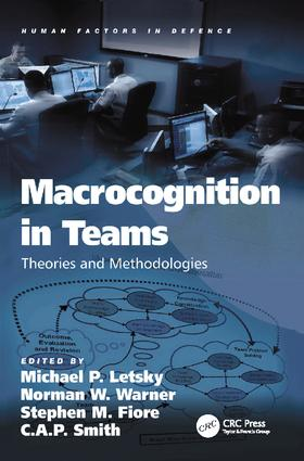 Macrocognition in Teams: Theories and Methodologies, 1st Edition (Paperback) book cover