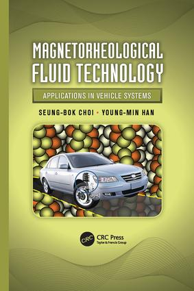 Magnetorheological Fluid Technology: Applications in Vehicle Systems, 1st Edition (Paperback) book cover